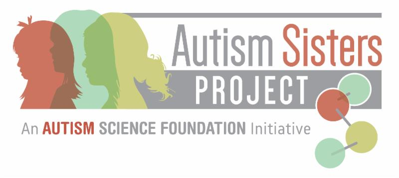 Where Autism Got Right Treatment In 2015 >> Autism Sisters Project Autism Science Foundation